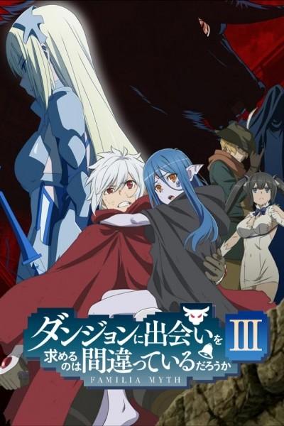 DanMachi Season 3 Dungeon ni Deai wo Motomeru no wa Machigatteiru no Darou ka 3rd Season มันผิดรึไงถ้าใจอยากจะพบรักในดันเจี้ยน (ภาค3) ตอนที่ 1-6 ซับไทย