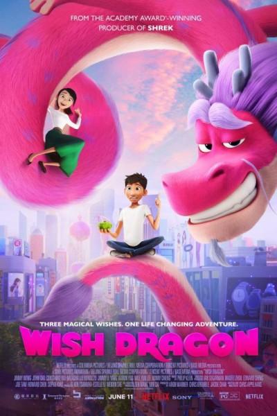 Wish Dragon (2021) มังกรอธิษฐาน พากย์ไทย