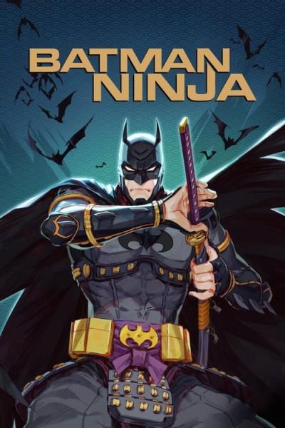 Batman Ninja (2018) แบทแมน วีรบุรุษยอดนินจา เดอะ มูฟวี่ ซับไทย